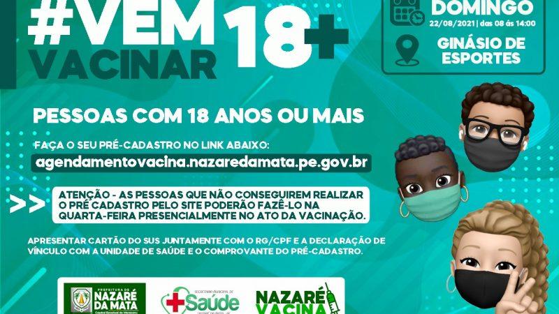 DOMINGO É DIA DE VACINAR 18+
