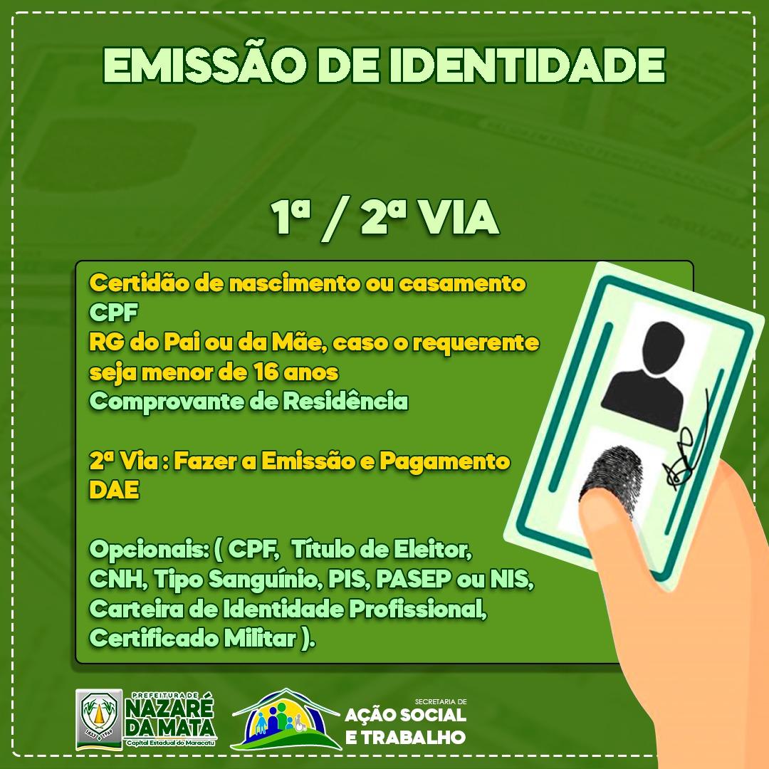 Prefeitura de Nazaré da Mata informa que através da Secretaria de Assistência Social está realizando a emissão da carteira de identidade.